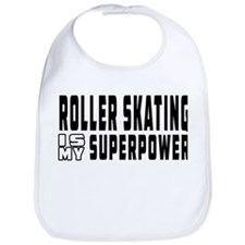 Roller Skating Is My Superpower Bib