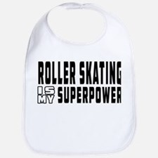 Roller Skating Is My Superpower Bib