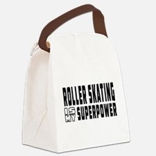 Roller Skating Is My Superpower Canvas Lunch Bag