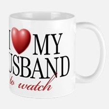 I LOVE MY HUSBAND TO WATCH Mugs