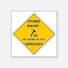 "Stand Back Geo 1 Square Sticker 3"" x 3"""
