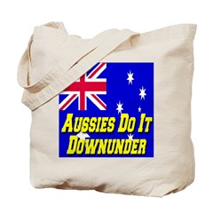 Aussies Do It Downunder Tote Bag