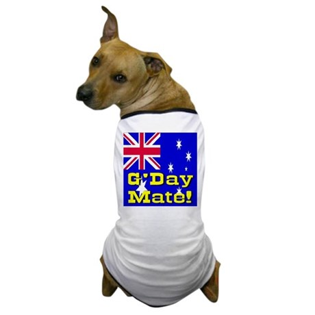 G'day Mate! Dog T-Shirt