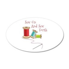 Sew on and Sew Forth Wall Decal