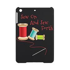 Sew on and Sew Forth iPad Mini Case