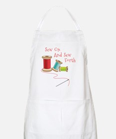 Sew on and Sew Forth Apron