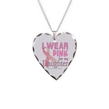 I Wear Pink for my Daughter B Necklace Heart Charm