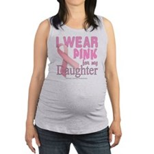 I Wear Pink for my Daughter Bre Maternity Tank Top