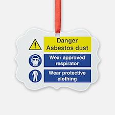 Danger Asbestos Ornament