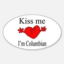 Kiss Me I'm Columbian Oval Decal