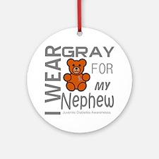 I Wear Gray for my Nephew Diabetes  Round Ornament