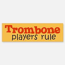 Trombone Players Rule Bumper Bumper Bumper Sticker