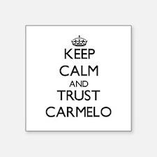 Keep Calm and TRUST Carmelo Sticker