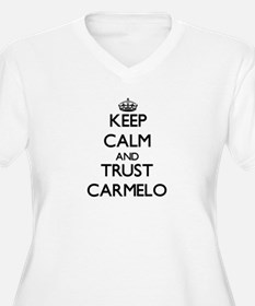 Keep Calm and TRUST Carmelo Plus Size T-Shirt