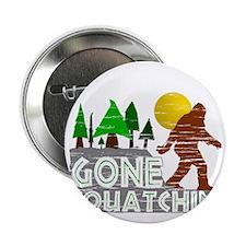 "Gone Squatchin Vintage Retro Distress 2.25"" Button"