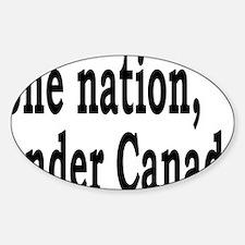 undercanadarectangle Sticker (Oval)