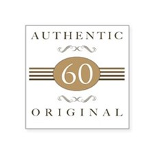 "60th Birthday Gag Gift Square Sticker 3"" x 3"""