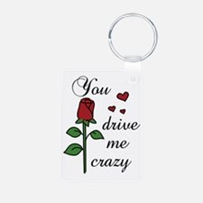 You Drive Me Crazy Keychains
