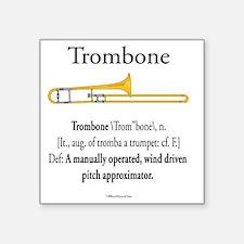 "Trombone - Pitch Approxomat Square Sticker 3"" x 3"""