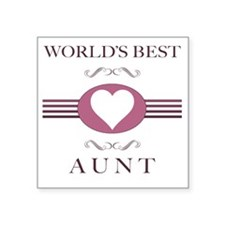 "Worlds Best Aunt Square Sticker 3"" x 3"""