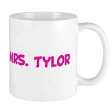 Soon to be Mrs. Tylor  Mug