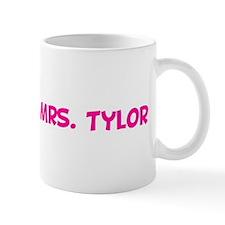 Soon to be Mrs. Tylor  Mug