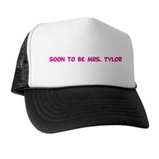 Soon to be Mrs. Tylor  Trucker Hat