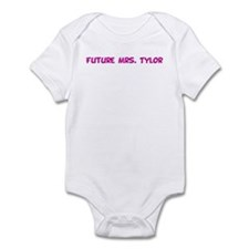 Future Mrs. Tylor Infant Bodysuit