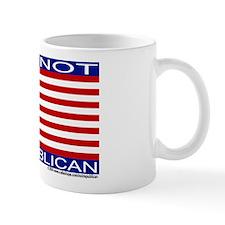 """""""I am not a Republican"""" Mug"""