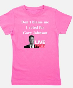 Dont blame me I voted for Gary Johnson Girl's Tee