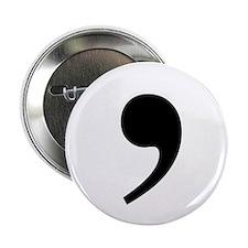 "Commas saves lives 2.25"" Button"