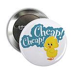 Cheap! Cheap! Button