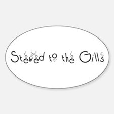 Stewed to the Gills Oval Decal