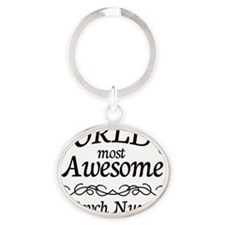 Most Awesome nurse psych Oval Keychain