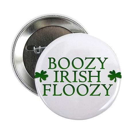 "BOOZY IRISH FLOOZY 2.25"" Button (10 pack)"