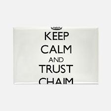 Keep Calm and TRUST Chaim Magnets