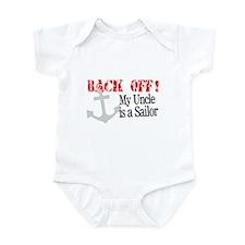 Back Off My Uncle is a Sailor Infant Bodysuit