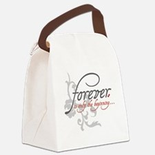 Forever is only the Beginning Canvas Lunch Bag