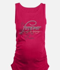 Forever is only the Beginning Maternity Tank Top