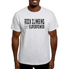 Rock Climbing Is My Superpower T-Shirt