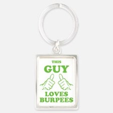This Guy Loves Burpees Portrait Keychain