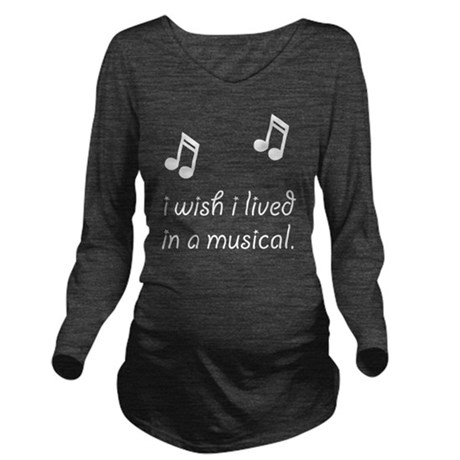 Live In Musical Long Sleeve Maternity T-Shirt