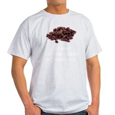 Recipe For Disaster Raisins T-Shirt