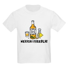 Mexican Foreplay Kids T-Shirt
