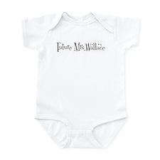 Future Mrs.Wallace  Infant Bodysuit