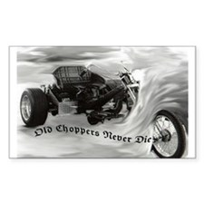 Old Choppers Never Die~~ Sticker (Rectangular)