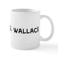 Future Mrs. Wallace Mug