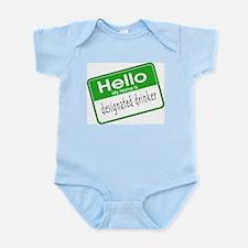 HELLO MY NAME IS DESIGNATED DRINKER Infant Bodysui