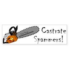 Castrate Spammers Bumper Bumper Sticker