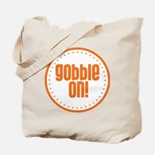 Gobble On Tote Bag
